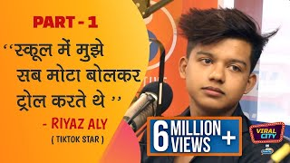Riyaz Aly - Tik Tok SuperStar with 24+ Million Followers | First Radio Interview I Viral City
