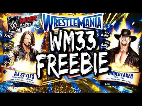 WWE SUPERCARD S3 – WRESTLEMANIA 33 TIER FREEBIE!!! (WM33 FREEBIE)
