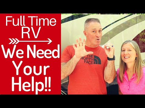 we-need-your-help---year-review---full-time-rv