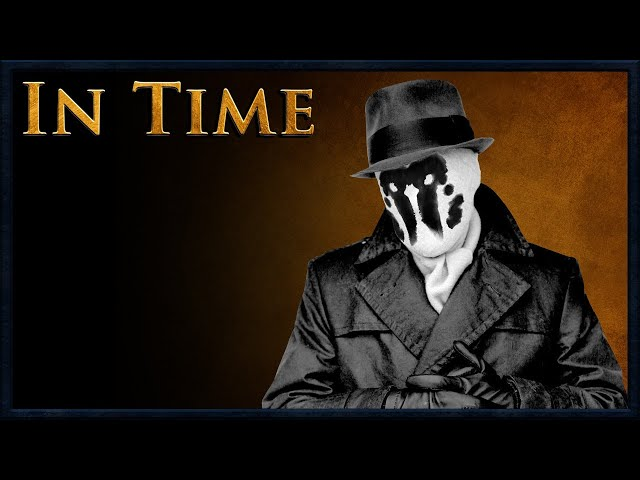 In Time: Rorschach