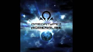 Omegatypez & Adrenalize - Infinite Universe (Free Release)