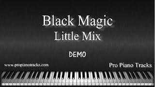 Download lagu Black Magic Little Mix Piano Accompaniment Karaoke/Backing Track and Sheet Music