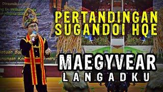 Pertandingan Sugandoi HQE 2019 - Maegyvear_Langadku