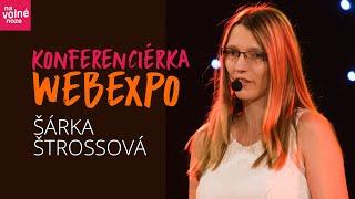 WebExpo: Jak podniká konferenciérka Šárka Štrossová