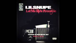 Repeat youtube video Lil Snupe - Let Me Ride Freestyle