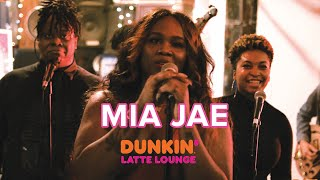 Mia Jae Performs At The Dunkin Latte Lounge!