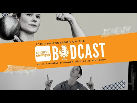 BodCast Episode 14: Circular Strength with Kelly Manzone