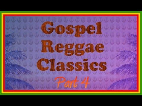 Gospel Reggae Classics Chapter 4