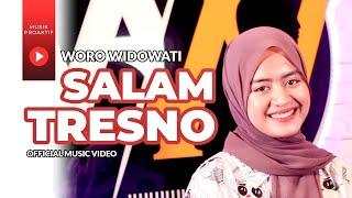 Woro Widowati - Salam Tresno (Official Music Video) | Tresno Ra Bakal Ilyang Kangen Sangsoyo Mbekas