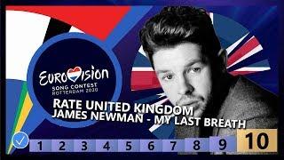 🇬🇧RATE UNITED KINGDOM - James Newman - My Last Breath - United Kingdom Eurovision 2020