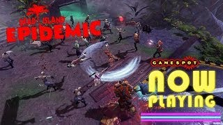 Dead Island Epidemic - Now Playing
