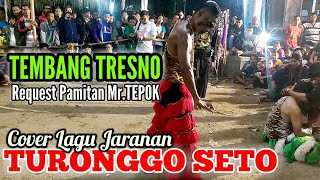 """TEMBANG TRESNO"" Request Mr.TEPOK (Cover Lagu Jaranan)TURONGGO SETO"