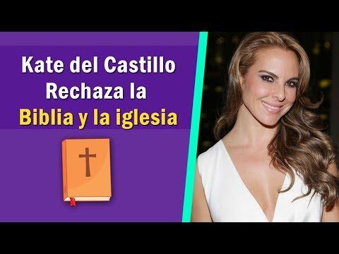 La Razón por la que Kate del Castillo Rechaza la Biblia y la iglesia