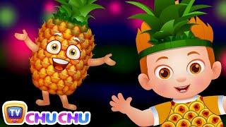 Pineapple Song (SINGLE) | Learn Fruits | Original Learning Songs & Nursery Rhymes | ChuChu TV Kids