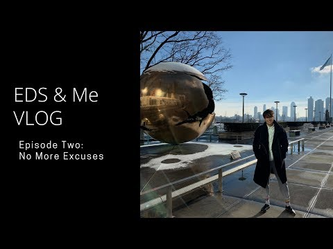 EDS & Me VLOG - Episode Two: No More Excuses!