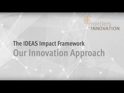 The IDEAS Impact Framework: Our Innovation Approach