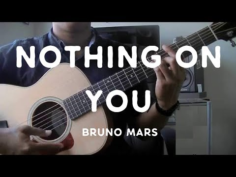 """""""Nothing on You"""" by Bruno Mars - Guitar Tutorial"""