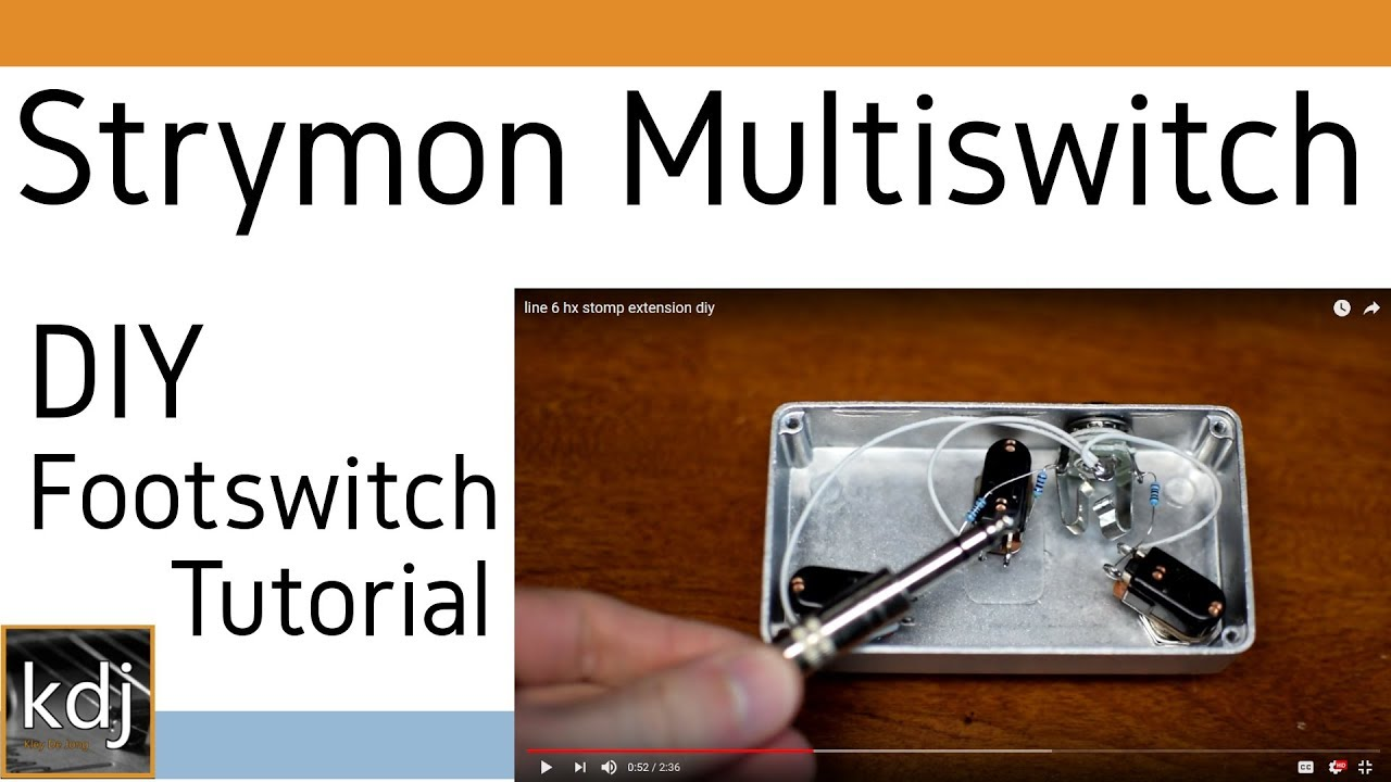 Strymon Multiswitch - DIY Footswitch Tutorial on switch connection, switch plans, switch block, switch interface, switch symbol, switch installation, switch table, switch power, switch diagram, switch box, switch wire, switch flowchart, switch to the right track, switch panel, switch audio, switch relay, switch engine,