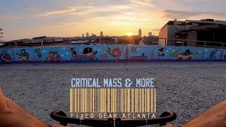 FIXED GEAR ATLANTA - CRITICAL MASS & MORE