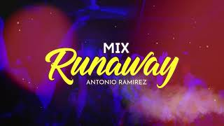 Mix Runaway - Sebastian Yatra ft. Daddy Yankee - DJ ANTONIO