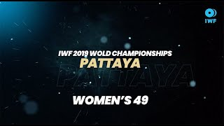 Top 5 Lifts - 49KG (women) | 2019 IWF World Championships, Pattaya, Thailand