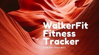 WalkerFit Fitness Tracker
