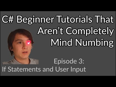 C# Beginner Tutorial | if Statements and User Input