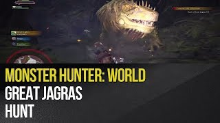 Monster Hunter: World - Great Jagras Hunt