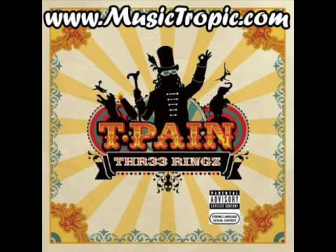 T-Pain - Blowing Up (Thr33 Ringz)