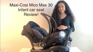 Maxi-Cosi Mico Max 30 - Honest Review