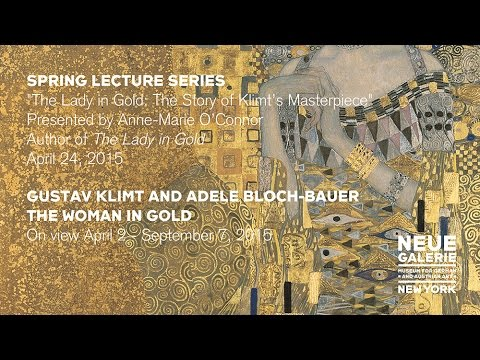 """The Lady in Gold,"" a lecture by author Anne-Marie O'Connor at Neue Galerie New York"