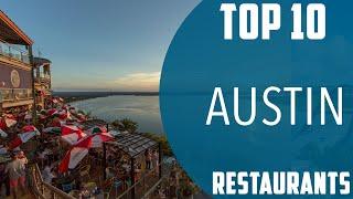 Top 10 Best Restaurants To Visit In Austin USA - English