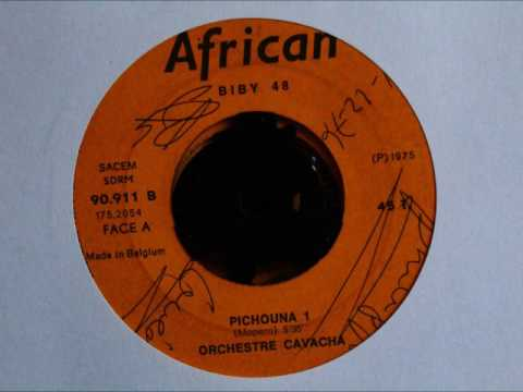 Orchestre Cavacha - Pichouna 1/Pichouna 2 (Full Single)