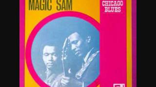 Magic Sam - Keep Loving Me Baby
