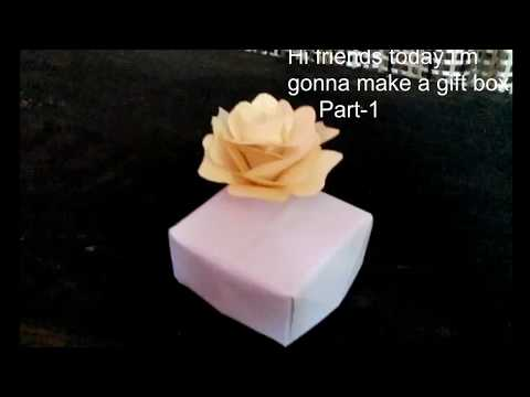 How To Make A Gift Box Part1