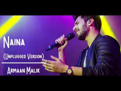 Naina ( Unplugged Cover) | Armaan Malik