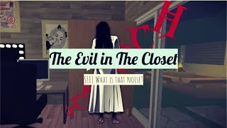 A ROBLOX HORROR STORY: The Evil in The Closet | S1E1 What is that Noise?