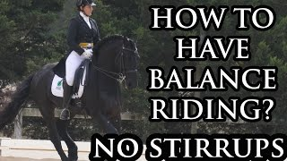 How to have Balance when Riding a Horse - No Stirrups