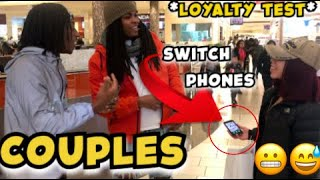HAVING COUPLES SWITCH PHONES!😬 *LOYALTY TEST*
