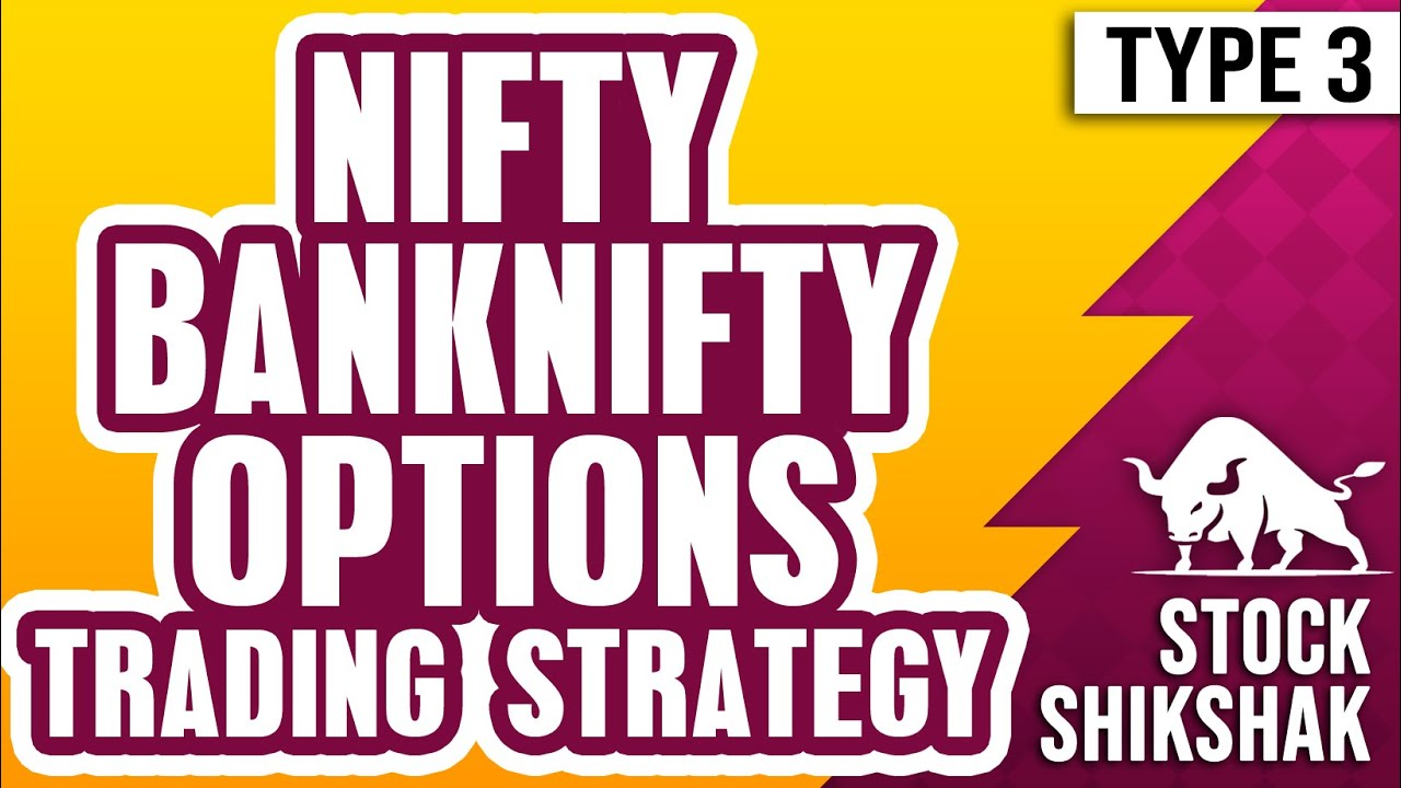 NIFTY BANKNIFTY OPTIONS TRADING STRATEGIES | SEASON 01 EPISODE 03 | COMPLETE SERIES