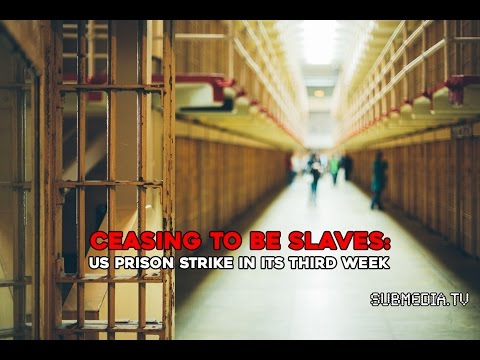 Ceasing to be Slaves: US Prison Strike in its Third Week