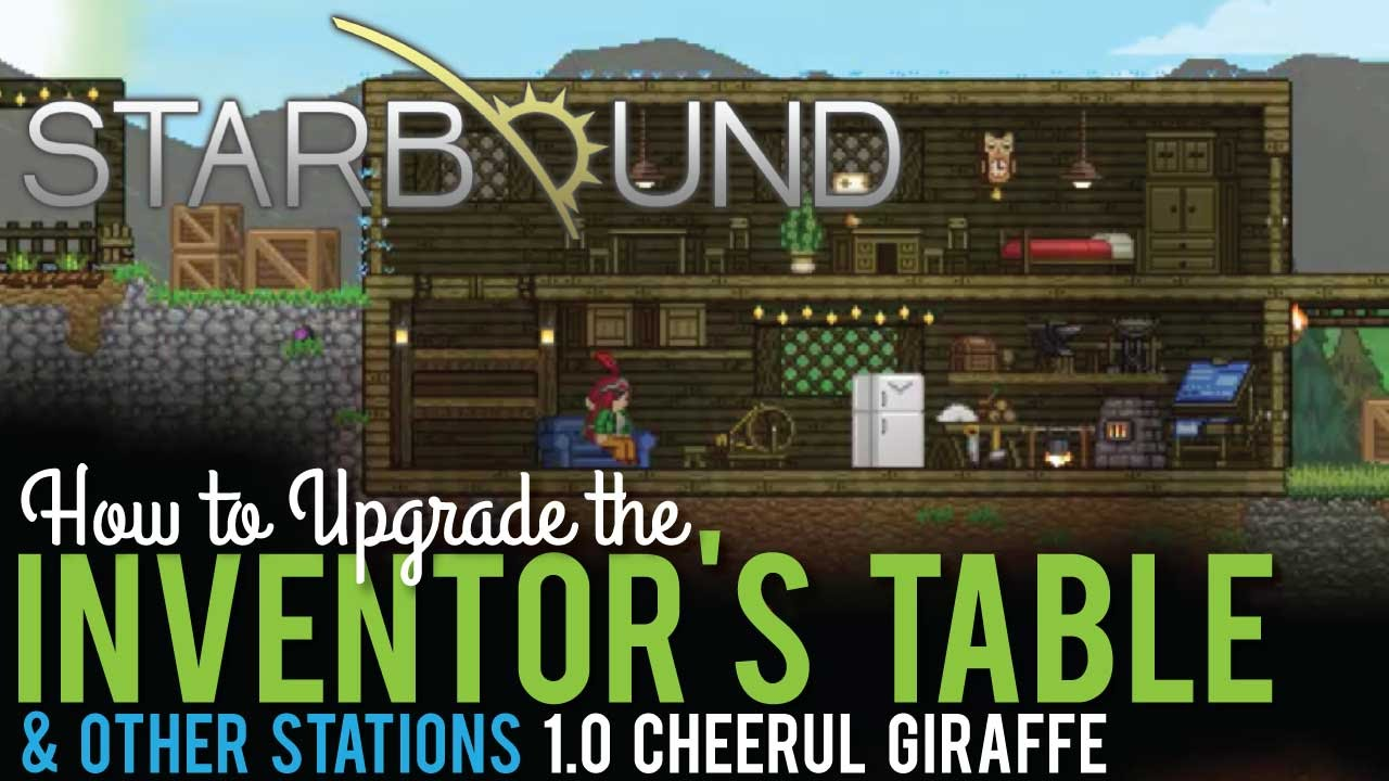 How to upgrade the inventors table in starbound 10 youtube how to upgrade the inventors table in starbound 10 greentooth Gallery
