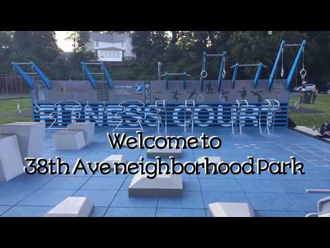 WELCOME TO 38TH AVE NEIGHBORHOOD PARK