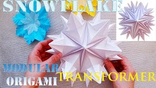 ❄❄❄ Turn in a large Snowflake Snowflake - Origami Transformer 3d - Christmas Crafts