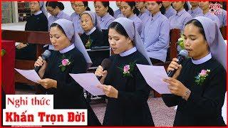 Nghi thức Tuyên  Khấn trọn đời - Dòng Nữ tu Thừa sai Đức Mẹ Trinh Vương