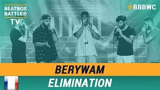 Berywam from France - Crew Elimination - 5th Beatbox Battle World Championship
