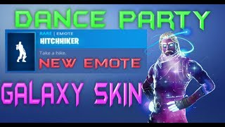 FORTNITE - NEW EMOTE HITCHHIKER - GALAXY SKIN DANCE PARTY