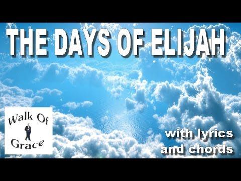 The Days of Elijah | Worship Song with Lyrics and Chords