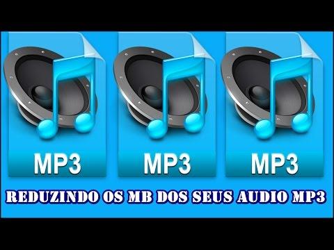 Como Diminuir  o Tamanho de Suas Musicas em MP3 -2015