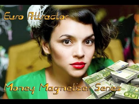 Money Magnetizer Series - Euro Attractor